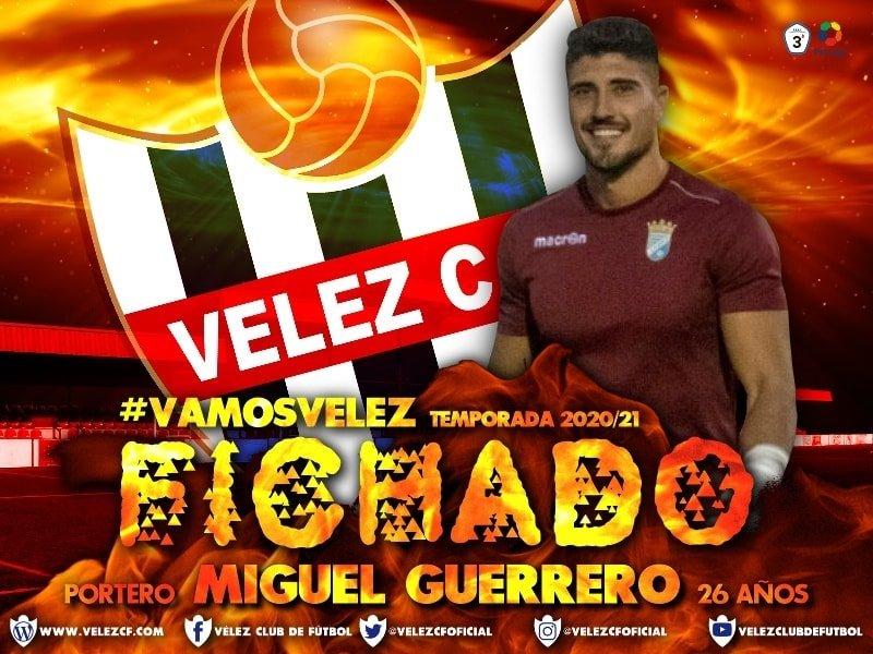 Velez C.F. Fichado Portero Miguel Guerrero