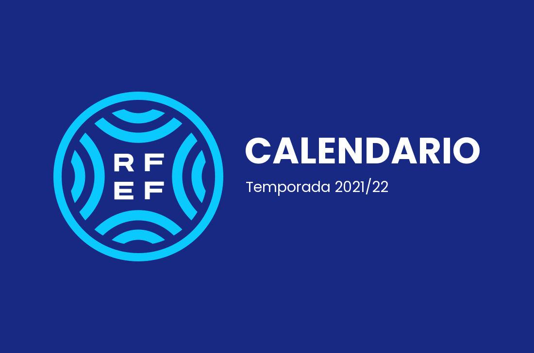 Calendario Segunda RFEF – Grupo 4 (2021/22)